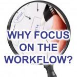 Focus Workflow