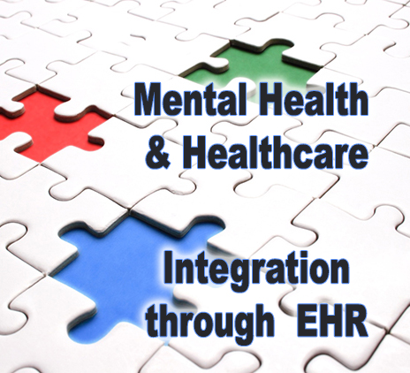Is the integration of mental health and healthcare the next big step? EHRs can help facilitate for greatest impact.