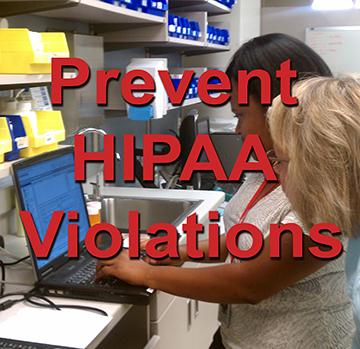 Prevent HIPAA Violations