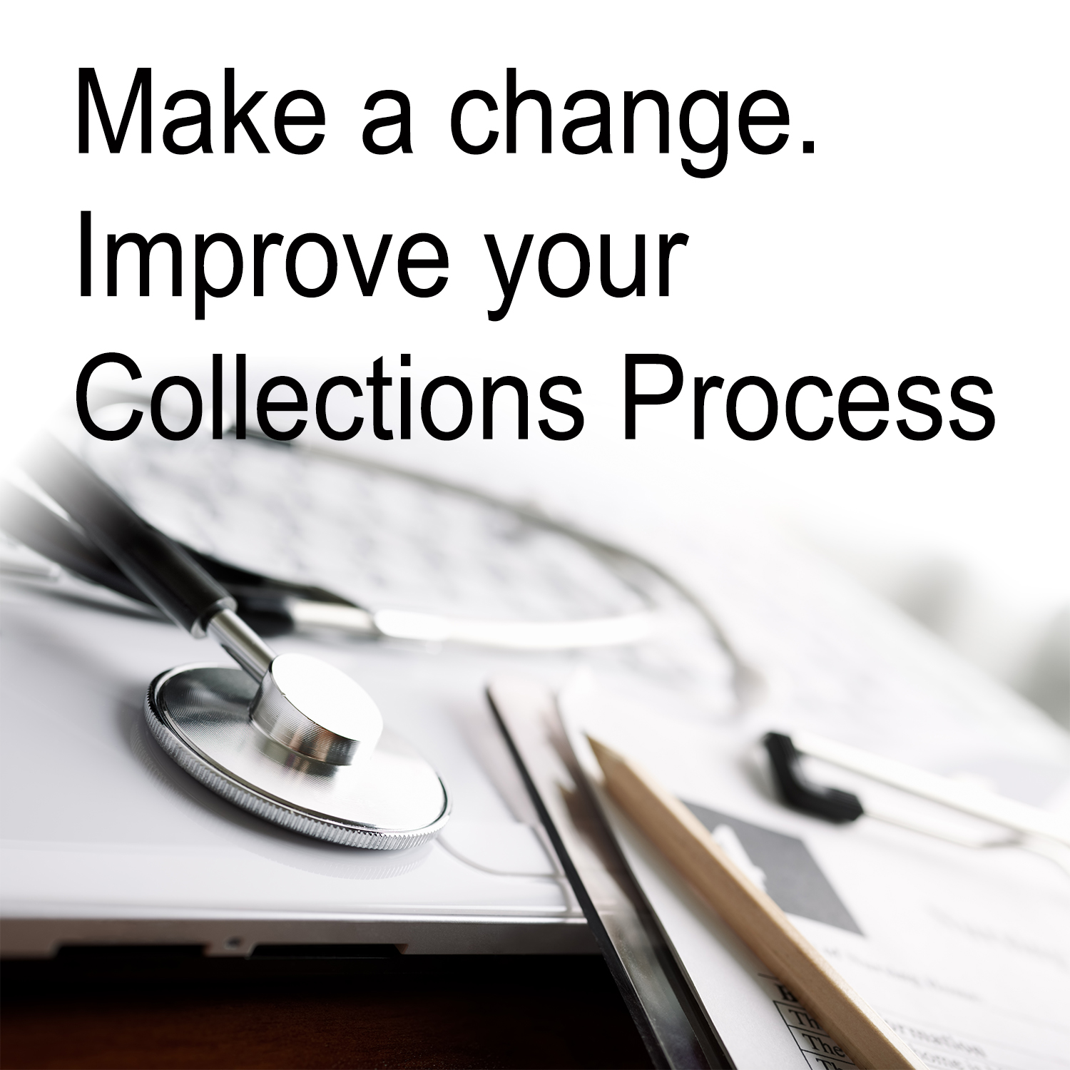How to improve your collections process with 5 easy changes