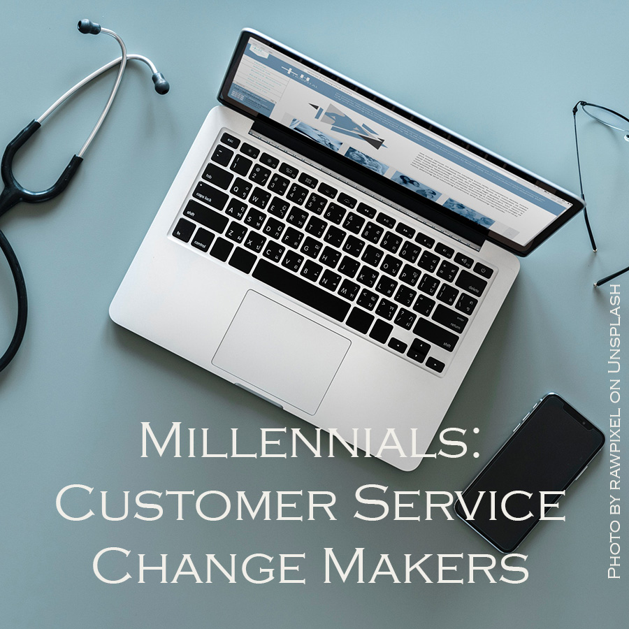 Millennials: Customer Service Change-makers