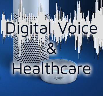 Digital Voice and Healthcare