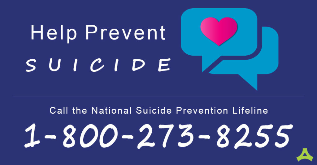 Call the National Suicide Prevention Lifeline: 1-800-273-8255