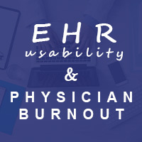 The Direct Correlation Between EHR Usability and Physician Burnout