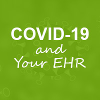 COVID-19, Public Health, and Your EHR