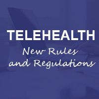 New Rules for Telehealth Technology