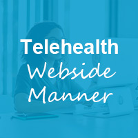 Best Practices for Telehealth Webside Manner