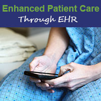 Using EHR as a Foundation for Enhanced Care