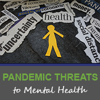 The Threat to Mental Health during COVID-19 & How Practitioners Can Help