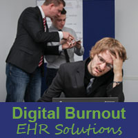 digital burnout prevention with good ehr solutions