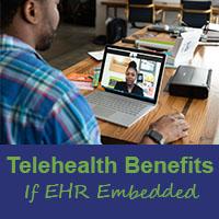 embedded ehr telehealth tool benefits