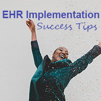 successful ehr implementation tips